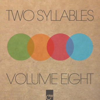 Two Syllables Vol Eight