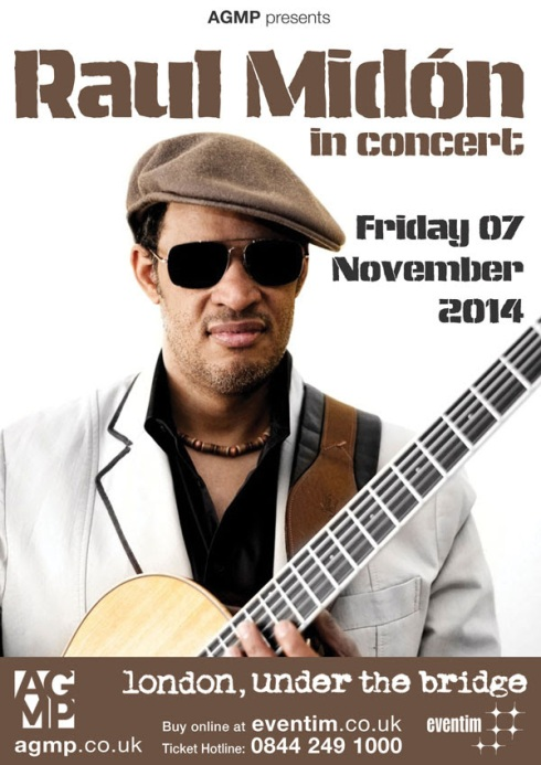 Live Event: Raul Midon @ Under the Bridge, London Friday 7th November 2014